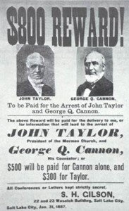 Wanted, George Q. Cannon and John Taylor