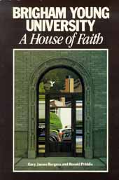 Brigham Young University: A House of Faith
