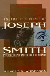 Inside the Mind of Joseph Smith